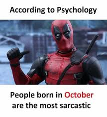 October Memes - dopl3r com memes according to psychology people born in october