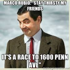 Stay Thirsty Meme - feeling meme ish marco rubio comedy galleries paste