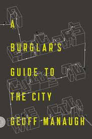Burglars How Burglars Commit Crime And Take Advantage Of Cities By Hacking