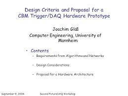 hardware design proposal design criteria and proposal for a cbm trigger daq hardware