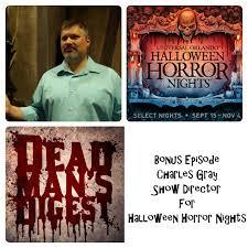 dead man u0027s digest bonus episode charles gray show director for