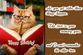55th Birthday Quotes I Can T Remember Free Funny Birthday Wishes Ecards 123 Greetings