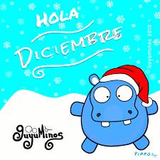 imagenes hola diciembre que diciembre sea un mes lleno de alegría guyuminos diciembre