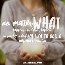 jesus quotes gratitude no matter what happens or doesn u0027t happen in your life make
