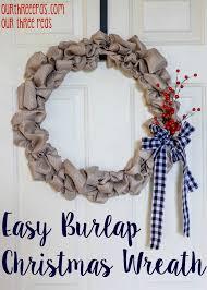 burlap christmas wreath easy burlap christmas wreath our three peas