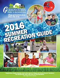 germantown park and recreation guide summer 2016 by germantown