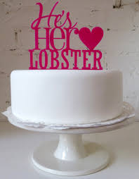 wedding cake quotes he s lobster wedding cake topper http youtu be gaobclfwvuu