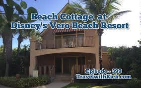 Beach Cottage Walk Through A Beach Cottage At Disney U0027s Vero Beach Resort Youtube