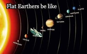 Funniest Memes On Earth - flat earth memes the 20 best memes that will make you believe