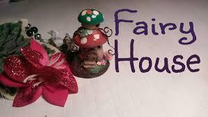 fairy pixie mushroom house polymer clay tutorial youtube