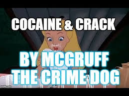 Crack Cocaine Meme - cocaine crack by mcgruff the crime dog youtube