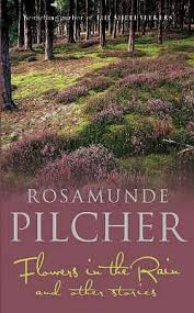 rosamunde pilcher books flowers in the and other stories by rosamunde pilcher