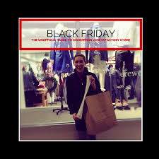 black friday the unofficial guide to shopping j crew factory