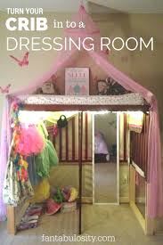 Child Craft Crib N Bed by Turning A Crib In To A Dressing Room Let U0027s Play Dress Up Room