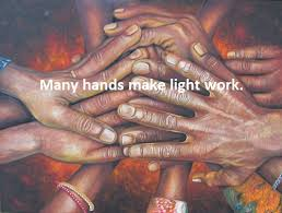 Many Hands Make Light Work Quote Unity And Power 10 African Proverbs We Should Live By Atlanta