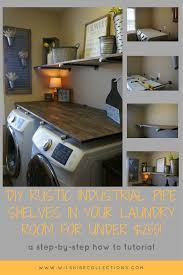 rustic industrial home decor laundry room makevover for under 250 with diy rustic industrial