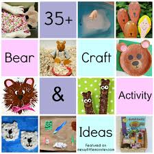 35 bear theme crafts u0026 activities messy little monster