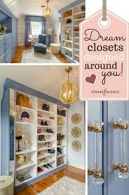 Design A Closet 180 Best Walk In Closet Organizers Images On Pinterest Custom