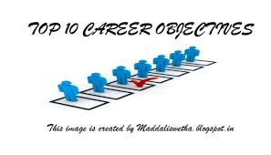 top 10 career objectives that can add up in your cv or resume