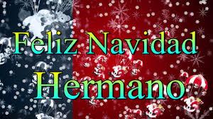 imagenes de navidad hermana feliz navidad hermano youtube