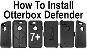 Otterbox Defender Series Rugged Protection How To Install Iphone 7 Plus In The Otterbox Defender Series Case
