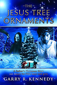 the jesus tree ornaments ebook garry kennedy kindle