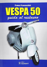 amazon it vespa 50 guida al restauro franco franceschini libri