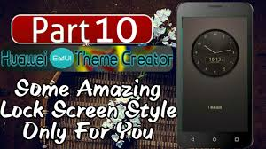 themes lock com how to create emui theme part 10 add some amazing lock screen in