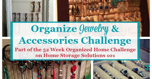 organize hair accessories how to organize jewelry other accessories