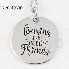 engraved charms wholesale cousins make the best friends engraved disc pendant