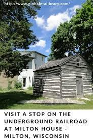 blog house visit a stop on the underground railroad at milton house milton