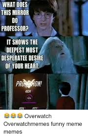 Most Funny Meme - what does this mirror do professor it shows the deepest most
