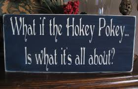primitive sign what if the hokey pokey is what it s all ebay