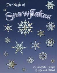 the magic of snowflakes 17 snowflake designs deverie wood