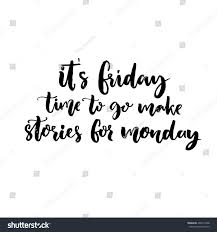 black friday stories friday time go make stories monday stock vector 404214268
