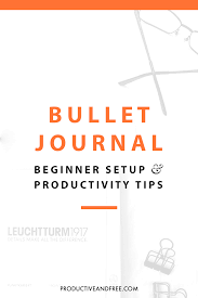 bullet journal beginner setup and productivity tips u2014 productive