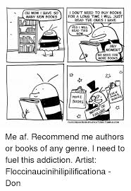 Buy All The Books Meme - oh wow i have 50 many new books i don t need to buy books for a long