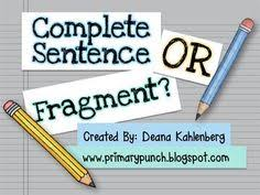 are your students still writing sentence fragments use this