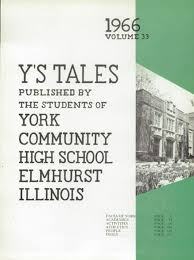york high school yearbook explore 1966 york community high school yearbook elmhurst il