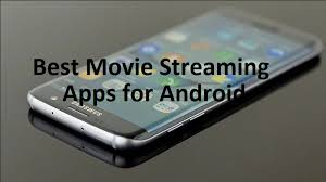 5 best movie streaming apps for android mobile hackersof