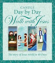 candle day by day walk with jesus the story of jesus retold in
