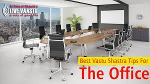 Vastu Shastra For Office Desk Vastu Shastra Tips For The Office Vastu For Office Live Vaastu