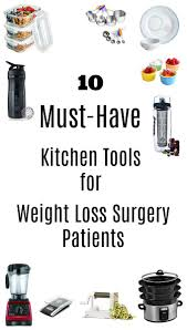 10 must have kitchen tools for weight loss surgery patients