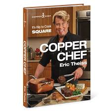 new copper chef cook book eric theiss asotv hardcover u2022 24 99