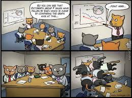 Business Meeting Meme - cat business meeting by ookami17 meme center
