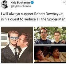 Robert Downey Jr Meme - kvle buchanan i will always support robert downey jr in his quest