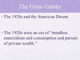 themes of wealth in the great gatsby the great gatsby 1920 s america ppt download