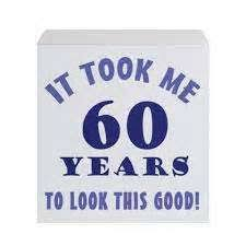 60th birthday sayings 60th birthday quotes daily quotes
