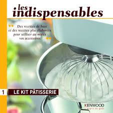 livre de cuisine kenwood kenwood livre le kit pâtisserie de kenwood pwk3348 pwk3348