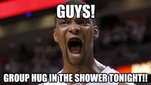 Group Hug Meme - guys group hug in the shower tonight chris bosh quickmeme